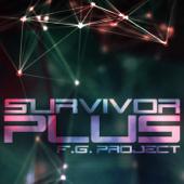 Survivor (Reggae Tribal Mix) - FG Project