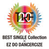 TRF 20th Anniversary Best Single Collection × Ez Do Dancercize - trf