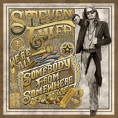 We're All Somebody From Somewhere-Steven Tyler