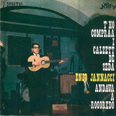 T'ho compraa i calzett de seda - Andava a Rogoredo - Single - Enzo Jannacci