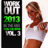 Work Out 2013 - In the Mix, Vol. 3 (126-130 BPM) - Varios Artistas