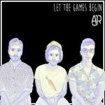 songs like Let the Games Begin
