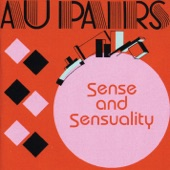 Au Pairs - That's When It's Worth It