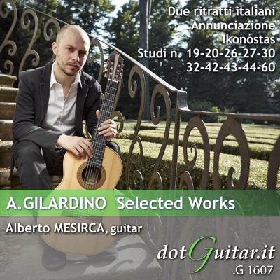 A. Gilardino: Selected Works - Alberto Mesirca album