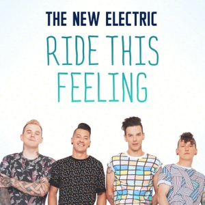 The New Electric - Ride this feeling