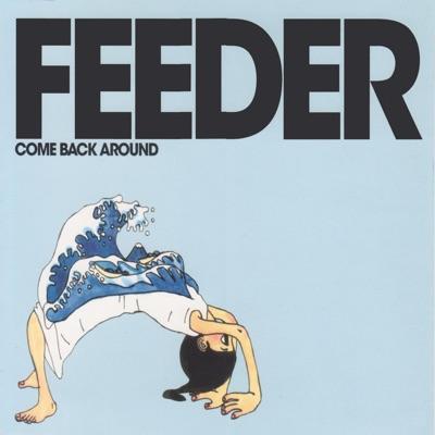 Come Back Around - Single - Feeder