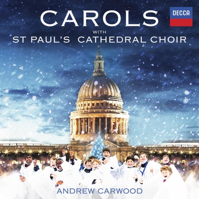 Carols With St. Paul's Cathedral Choir - Andrew Carwood & St. Paul's Cathedral Choir album