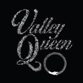 Valley Queen - In My Place