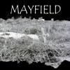 Mayfield - Mayfield