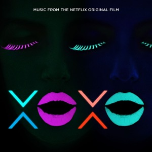 Galantis, East & Young - Make Me Feel (From Xoxo The Netflix Original Film) (Original Mix)