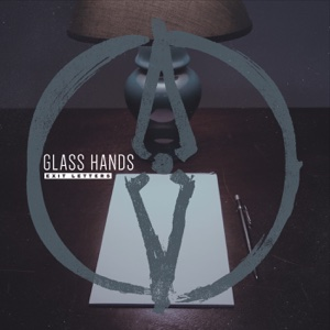 Exit Letters - Glass Hands - Glass Hands