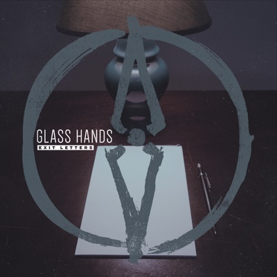 Exit Letters - Glass Hands album