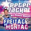 Die Nacht von Freitag auf Montag (DJ Fosco Remix Edit) - Single - Peter Wackel