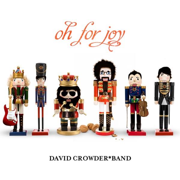 David Crowder Band - Joy To The World
