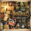 The Boxtrolls (Original Motion Picture Soundtrack), Dario Marianelli