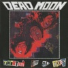 Thirteen Off My Hook, Dead Moon