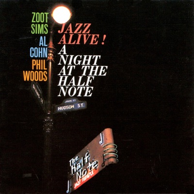 Jazz Alive / A Night at the Half Note - Phil Woods