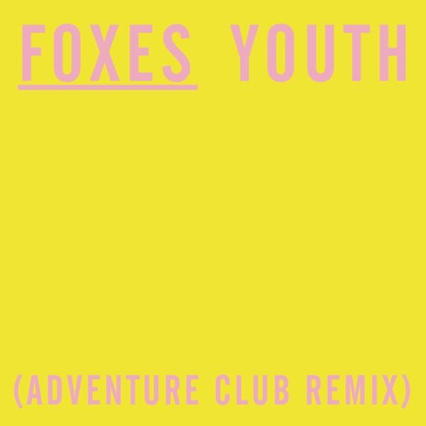 Youth (Adventure Club Remix) - Single