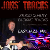 Easy Jazz, No. 1 - Studio Quality Backing Tracks (for Guitar Based Performers)