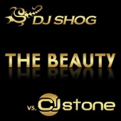 The Beauty (Remixes) [DJ SHOG vs. CJ Stone]