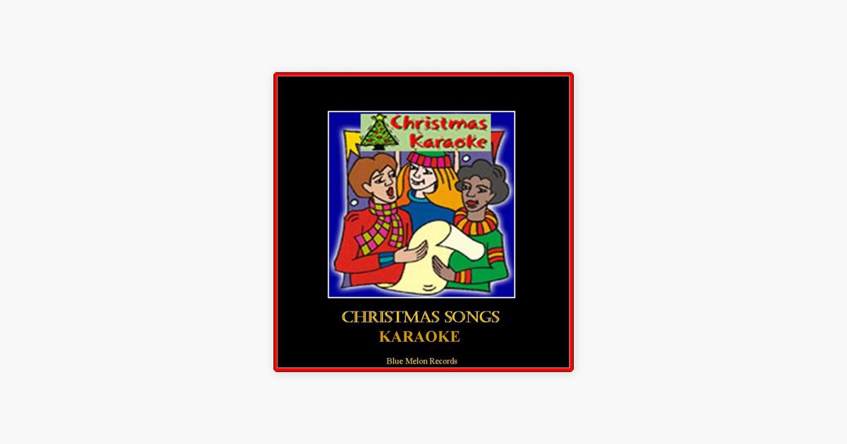 Christmas Songs Karaoke by Mother\'s Little Helper on Apple Music