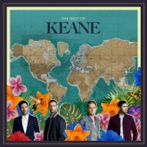 The Best of Keane (Deluxe)