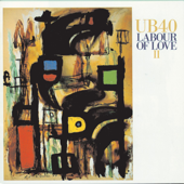 Labour Of Love II-UB40