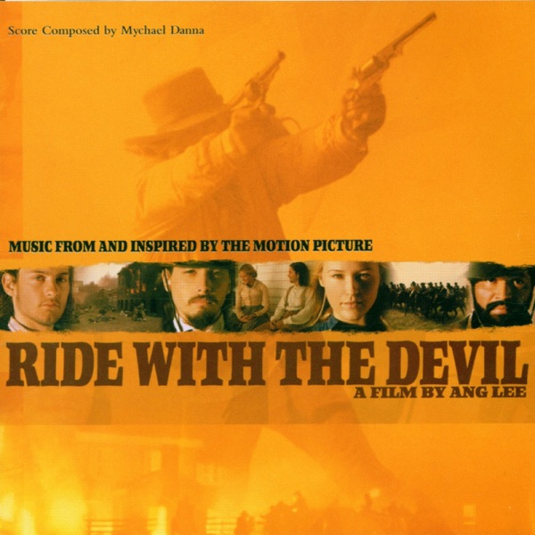 Ride With the Devil (Music from the Motion Picture)