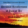 Personal Recollections of Joan of Arc (Unabridged)
