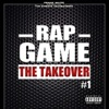 Rap Game, Vol. 1 (The Takeover) [Frank White Presents the Streets Headbangerz], Various Artists