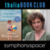 Jeanette Winterson - Thalia Book Club: Jeanette Winterson, Why Be Happy When You Could Be Normal? artwork