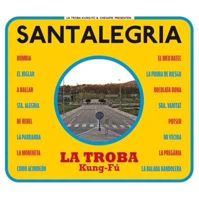 Santalegria - La Troba Kung-Fú