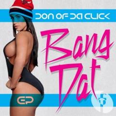 Baddest Bitch In Da Club (feat. Don of Da Click) [Don Of Da Click & Zeeroks Remix]
