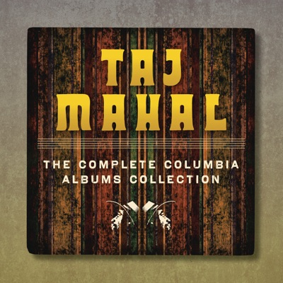 The Complete Taj Mahal On Columbia Records - Taj Mahal