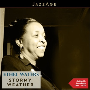 Stormy Weather (Authentic Recordings 1931 - 1933)