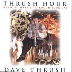 Thrush Hour