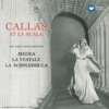 Callas at La Scala - Callas Remastered, Maria Callas
