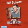 Ralf Schmitz - Schmitz' Häuschen: Wer Handwerker hat, braucht keine Feinde mehr Grafik