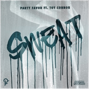 Sweat (feat. Toy Connor) - Single Mp3 Download