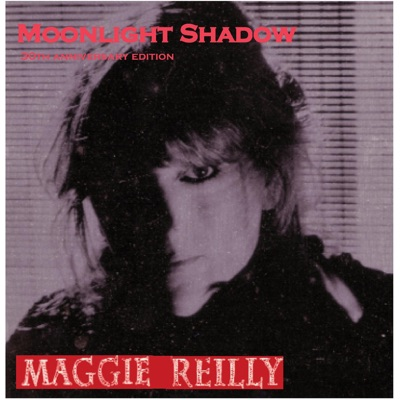 Moonlight Shadow (30th Anniversary Version) - Single - Maggie Reilly