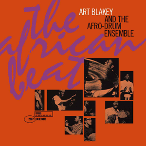 Art Blakey - The African Beat