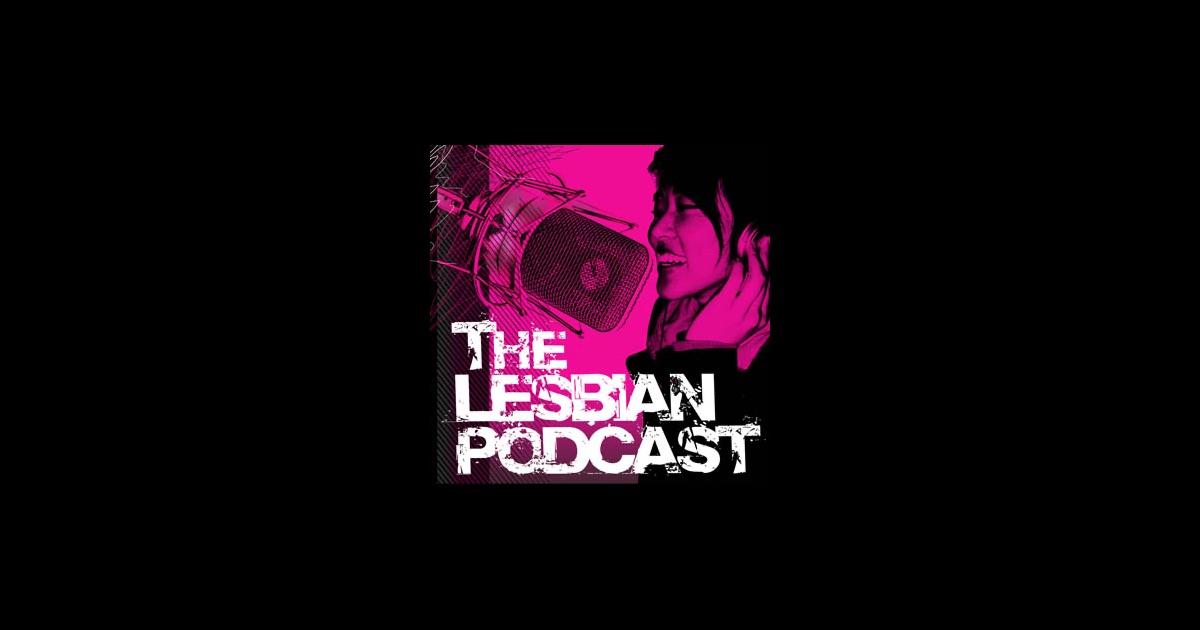 The Lesbian Podcast 45