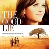 The Good Lie (Music From the Motion Picture)