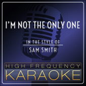 I'm Not the Only One (Karaoke Version)