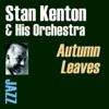 You're Mine You - Stan Kenton & His Orchestra