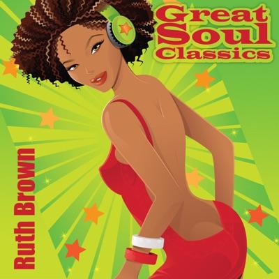 Great Soul Classics - Ruth Brown