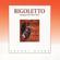 Verdi: Rigoletto - Maria Callas, Orquesta de la Opera Nacional de México & Umberto Mugnai