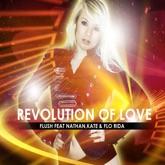 Revolution of Love (feat. Nathan, Kate & Flo Rida) - Single