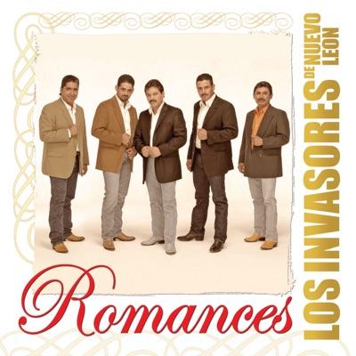 Romances: Los Invasores de Nuevo León - Los Invasores de Nuevo León
