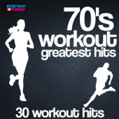 70's Workout Greatest Hits (30 Workout Hits)